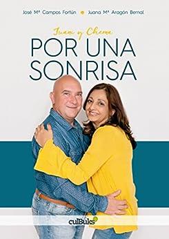 Por una sonrisa de [Bernal, Juana María Aragón, Fortún, José María Campos]