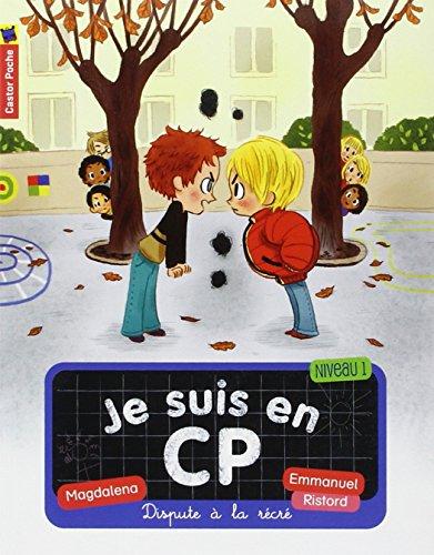 Je suis en CP (2) : Dispute à la récré