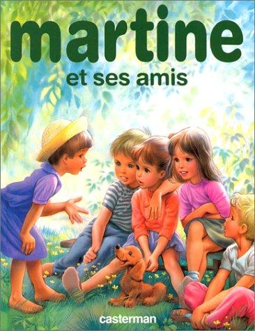 Martine et ses amis