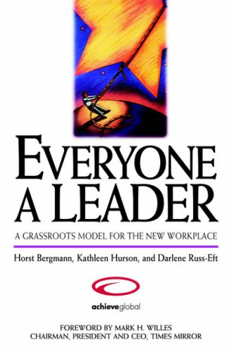 everyone-a-leader-a-grassroots-model-for-the-new-workplace