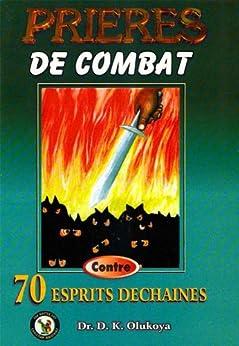 Prieres de Combat Contro 70 Espirits Dechaines par [Olukoya, Dr. D. K. ]