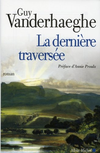 Derniere Traversee (La) (Collections Litterature)