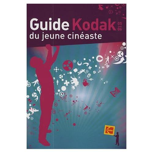 Guide Kodak du jeune cinéaste
