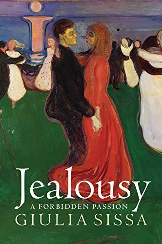 Jealousy: A Forbidden Passion por Giulia Sissa
