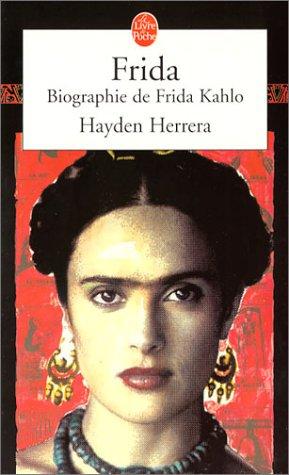 Frida : biographie de Frida Kahlo