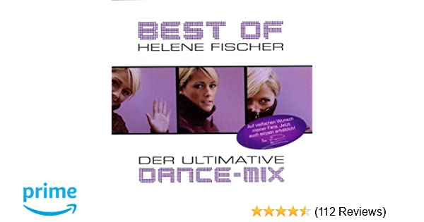 Best Of Der Ultimative Dance Mix Helene Fischer Amazon De Musik