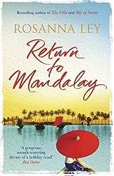 Return to Mandalay by Rosanna Ley (2014-05-22)