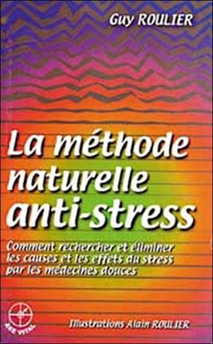 La mthode naturelle anti-stress