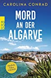Mord an der Algarve: Anabela Silva ermittelt - Carolina Conrad