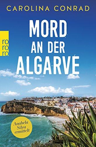 Buchseite und Rezensionen zu 'Mord an der Algarve: Anabela Silva ermittelt' von Carolina Conrad