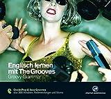Englisch lernen mit The Grooves: Groovy Grammar.Coole Pop & Jazz Grooves / Audio-CD mit Booklet