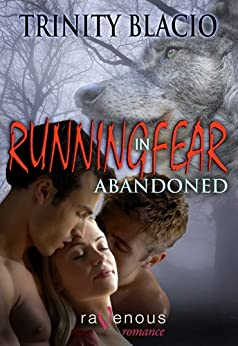 Running in Fear: Abandoned by [Blacio, Trinity]
