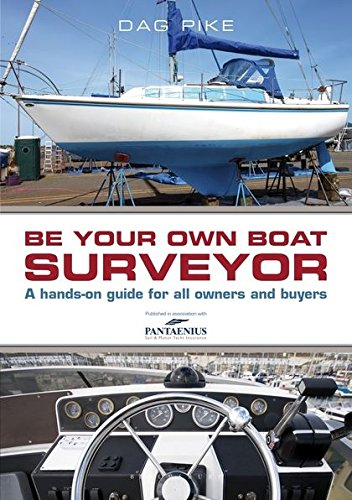 Image of Be Your Own Boat Surveyor: A hands-on guide for all owners and buyers