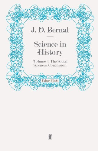 Science in History: Volume 4: The Social Sciences: Conclusion