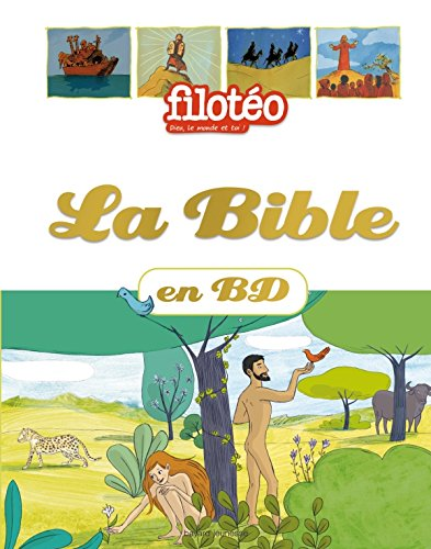 La Bible en BD par ANNE-LAURE FOURNIER LE RAY