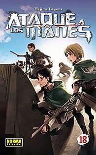 ATAQUE A LOS TITANES 18 par  Hajime Isayama