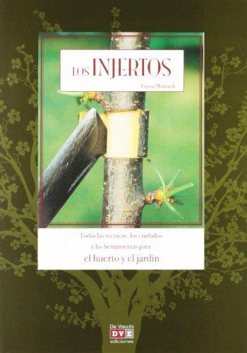 Injertos, los (Agricultura Y Horticultura) por Fausta Mainardi Fazio