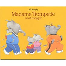 Madame Trompette veut maigrir