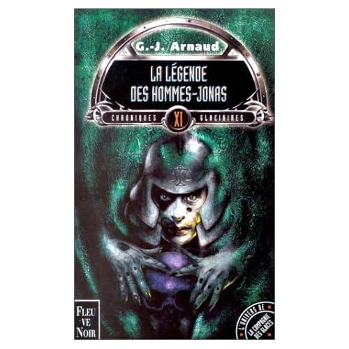 Chroniques glaciaires, tome 11 : La légende des hommes-Jonas