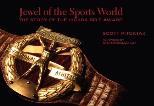World: The Story of the Hickok Belt ()