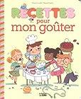 Recettes Sucrees pour Petits Chefs - Recettes Mon Gouter - Dès 4 ans