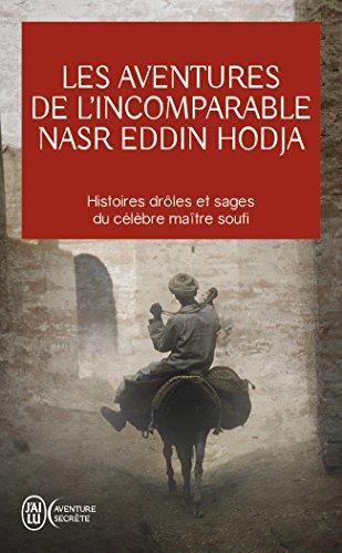 Les aventures de l'incomparable Nasr Eddin Hodja par Jean-Louis Maunoury