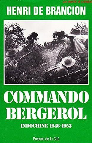 Commando Bergerol : Indochine