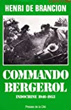 Commando Bergerol - Indochine 1946-1953