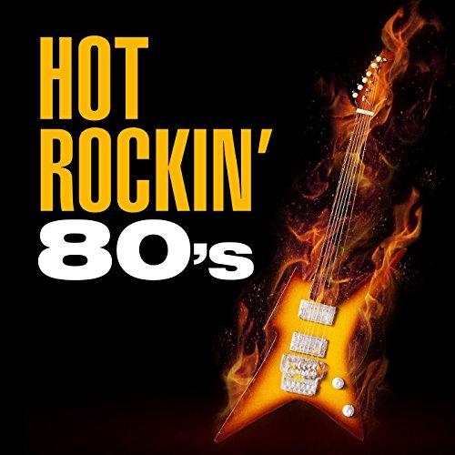 Hot Rockin' 80's