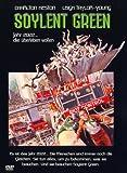Soylent Green - 2022 ... die überleben wollen -