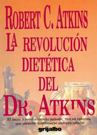 Descargar Libro Revolucion dietetica de Robert C. Atkins