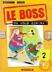"""Afficher """"Le boss. n° 2 On vous écrira !"""""""