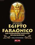 Más allá del egipto faraónico: Los verdaderos inventos de los egipcios