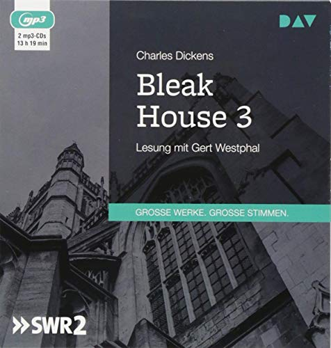 Bleak House 3: Lesung mit Gert Westphal (2 mp3-CDs)