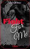 Tray: Fight For Me von Vanity M. Grey