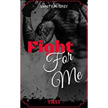 Tray: Fight For Me