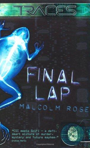 Final Lap (Traces: Luke Harding, Forensic Investigator)