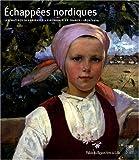 Echapées nordiques : Les maîtres scandinaves et finlandais en France 1870-1914