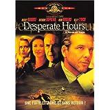 Desperate hours - La Maison des otages
