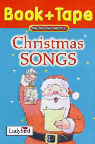 Christmas Songs, Book and Cassette (Audio: 5 plus)
