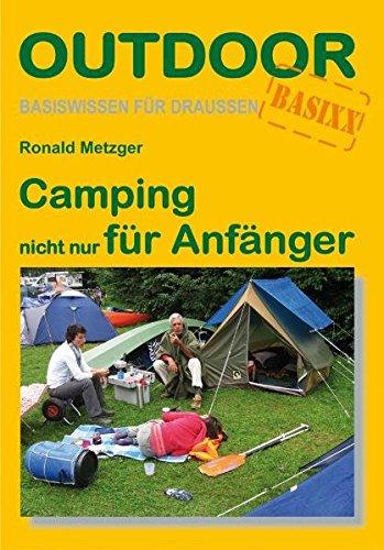 Camping-nicht-nur-fr-Anfnger-Basiswissen-fr-drauen