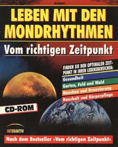 Leben mit den Mondrhythmen, 1 CD-ROMVom richtigen Zeitpunkt. Für Windows 95/98. Finden Sie den optimalen Zeitpunkt in Ihren Lebensbereichen: Gesundheit, Garten, Feld und Wald, Hausbau und Renovierung, Haushalt und Körperpflege