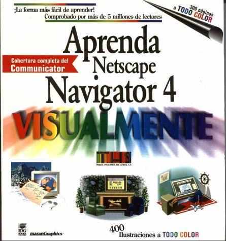 Aprenda Navigator 4 Visualmente (Aprenda Visualmente) por Ruth Maran