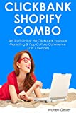 CLICKBANK SHOPIFY COMBO: Sell Stuff Online via Clickbank Youtube Marketing & Pop Culture Commerce (2 in 1 bundle)
