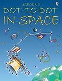 Dot-to-dot in Space (Usborne Dot to Dot Books)