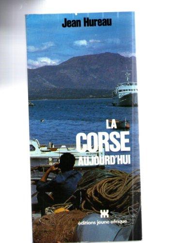 La Corse aujourd'hui (Le Voyage en couleurs)