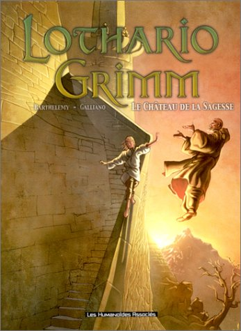 Lothario Grimm, tome 1: Le Château de la sagesse