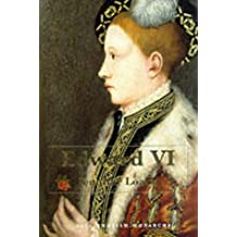 Edward VI (The Yale English Monarchs Series)