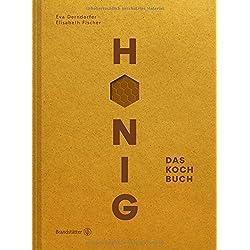 Honig - Das Kochbuch