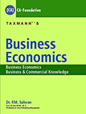Business Economics -Business Economics,Business & Commercial Knowledge (CA-Foundation)
